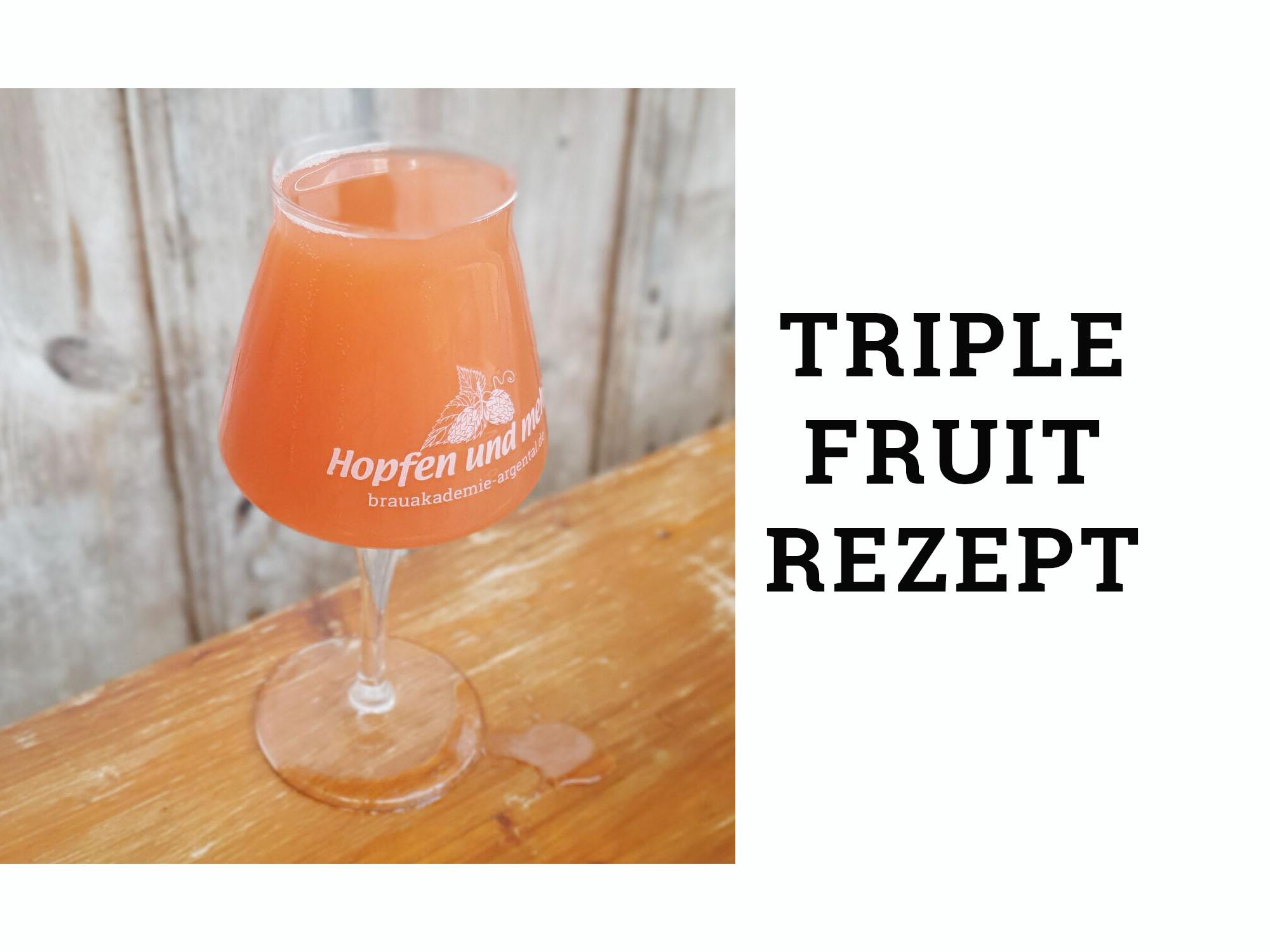 Triple Fruited Gose Rezept