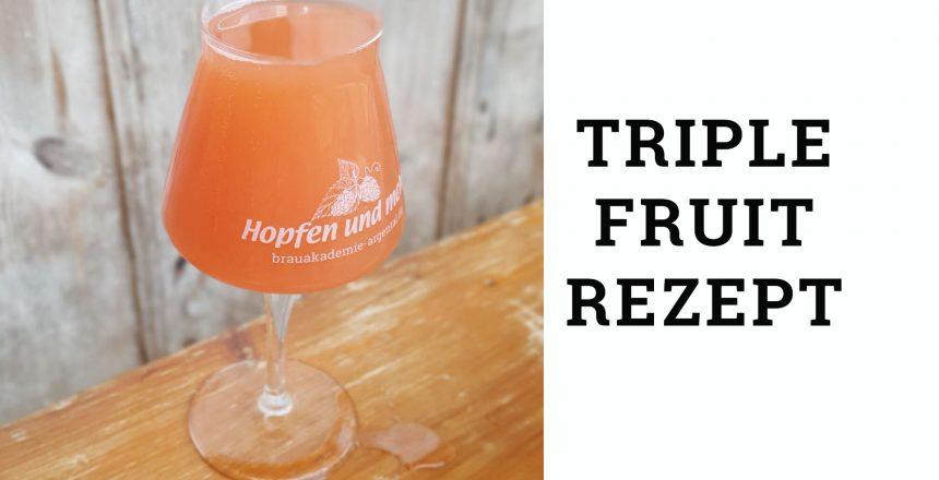triple fruit rezept